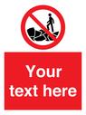 <p>Custom No climbing on rocks</p> Text: