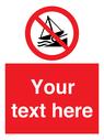 <p>Custom Do not launch watercraft</p> Text: