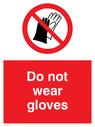 do-not-wear-gloves-sign-~