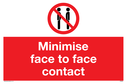 minimise-face-to-face-contact-sign-~