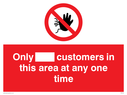 <p>Only [ ] customers in this area at any one time sign </p> Text: