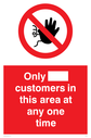 only---customers-in-this-area-at-any-one-time-sign-~