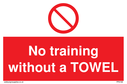 no-training-without-a-towel~