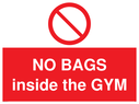 <p>NO BAGS inside the GYM</p> Text: