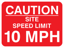 text only Text: caution site speed limit 10 mph