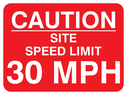 text only Text: caution site speed limit 30 mph