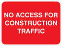 <p>no access construction traffic text only</p> Text: no access for construction traffic