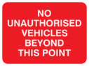 text only Text: no unauthorised vehicles beyond this point