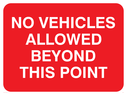 text only Text: no vehicles allowed beyond this point