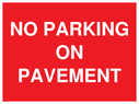 <p>NO PARKING ON PAVEMENT</p> Text: