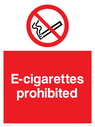 prohibition > no smoking e-cigarettes safety sign. no smoking symbol - cigarette & smoke in black with red prohibition circle & line through, white text on red background. Text: E-cigarettes prohibited