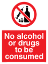 No Alcohol or Drugs to be consumed sign with no alcohol or drugs symbol Text: No Alcohol or Drugs to be consumed