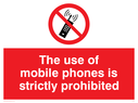 mobile/prohibited symbol Text: the use of mobile phones is strictly prohibited