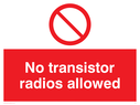 prohibited symbol Text: no transistor radios allowed