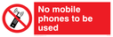 mobile/prohibited symbol Text: no mobile phones to be used