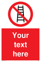 custom-no-ladders-sign-add-your-own-custom-text-normal-delivery-times-apply-red-~