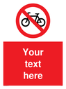 custom-no-cycling-sign-add-your-own-custom-text-normal-delivery-times-apply-red-~