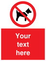 custom-no-dogs-sign-add-your-own-custom-text-normal-delivery-times-apply-red-no-~