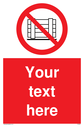 Custom Do Not Obstruct Sign. Add your own custom text. Normal delivery times apply. Red Do Not Obstruct Symbol. This symbol and sign layout complies with new EN7010 legislation that governs safety signs. Text: Your text here - just add to your order and fill in the 'special instructions' box at the basket to confirm your required text.
