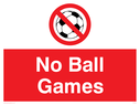 football outlined in prohibition symbol Text: no ball games