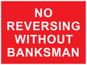 text only Text: no reversing without banksman