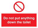 <p>Do not put anything down the toilet Prohibition Sign</p><p>with general prohibited symbol</p> Text: Do not put anything down the toilet