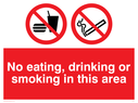 Food and drink prohibited symbol & smoking prohibited symbol Text: no eating, drinking or smoking in this area