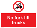 fork lift truck prohibited symbol Text: no fork lift trucks