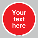 <p>Custom blank prohibition sign - white text on red background</p> Text: Your text here