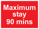 <p>Maximum stay 90 mins</p> Text: