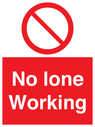 <p>No Lone Working</p> Text: