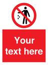 <p>Custom No littering</p> Text: