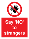 <p>Say 'NO' to strangers</p> Text: