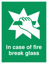 <p>in case of fire break glass with symbol</p> Text: in case of fire break glass