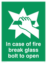 hand breaking glass Text: in case of fire break glass bolt to open