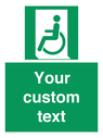 <p>Custom sign safe condition emergency exit for people unable to walk or with walking impairment left</p> Text: