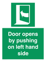 <p>Door opens by pushing on left hand side</p> Text: