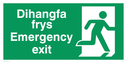 bi-lingual  - safety sign - welsh / english with running man symbol facing right Text: dihangfa frys / emergency exit