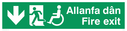 """bi-lingual - welsh / english with running man, disabled / wheelchair symbol facing left and arrow pointing down"" Text: allanfa dan fire exit"