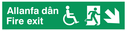 """bi-lingual - welsh / english with running man, disabled / wheelchair symbol facing right with arrow pointing diagonally down and right"" Text: allanfa dan fire exit"