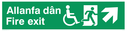 """bi-lingual - welsh / english with running man, disabled / wheelchair symbol facing right with arrow pointing diagonally up and right"" Text: allanfa dan fire exit"