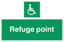 white text on green - sign Text: refuge point