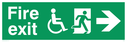 """fire exit sign with running man & disabled / wheelchair symbol facing right, with arrow pointing right"" Text: fire exit"