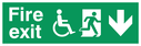 """fire exit sign with running man & disabled / wheelchair symbol facing right, with arrow pointing down"" Text: fire exit"
