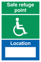 safe refuge point wheelchair / disabled symbol with location and space to write - sign Text: safe refuge point location