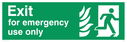 fire exit / emergency exit sign with running man facing right and flames symbol - safety sign Text: Exit for emergency use only