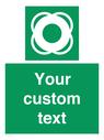 <p>Custom sign safe condition Lifebuoy</p> Text: