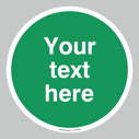 <p>Custom blank safe condition sign - white text on green background</p> Text: Your text here