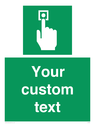 <p>Custom Safe Condition Emergency call point</p> Text: