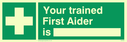 first aid cross symbol with space to write name Text: your trained first aider is